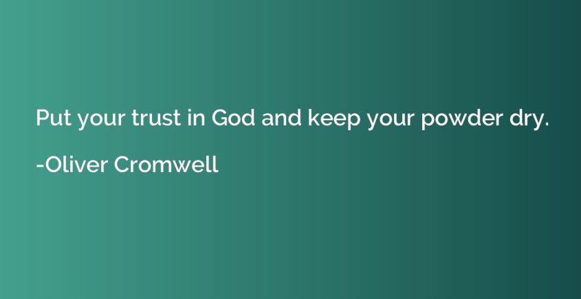 put-trust-god-keep-powder-dry